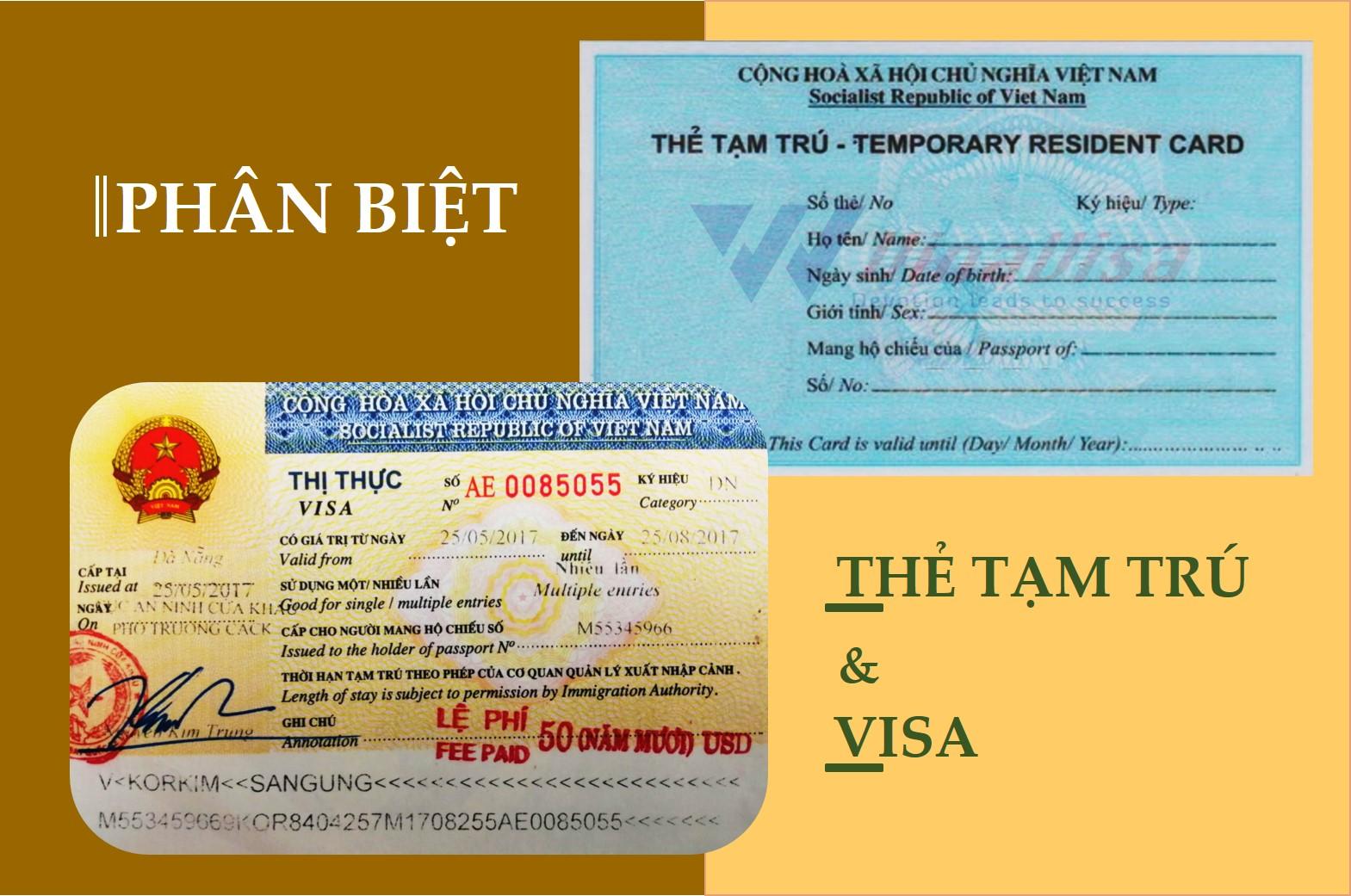 Phân biệt visa và thẻ tạm trú